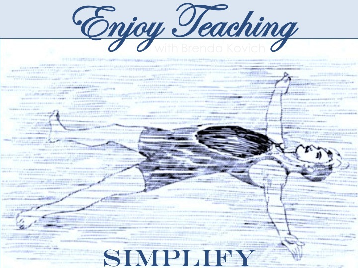 Simplify Your Teaching
