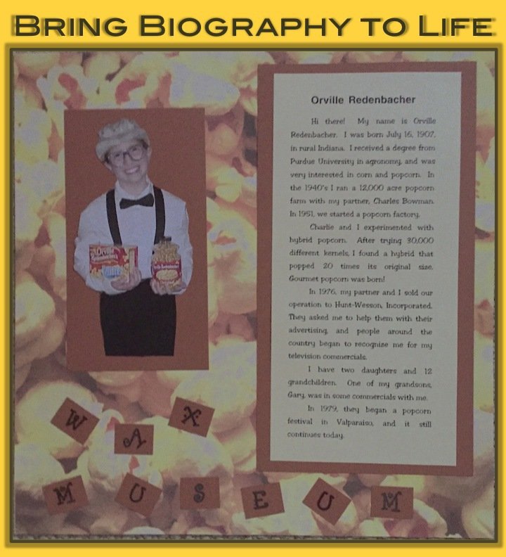 Bring biography to life with a wax museum.