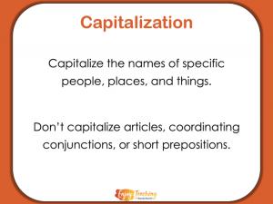 Teaching Capitalization - The Big Rule