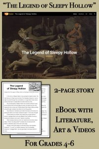"""This adaptation of """"The Legend of Sleepy Hollow"""" was written for fourth grade, fifth grade, and sixth grade students. The companion eBook also holds artwork and videos relating to the story."""