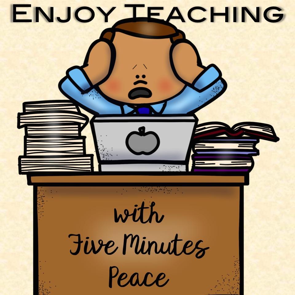 Every Teacher Needs Five Minutes Peace 1