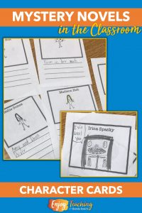 Character cards are not only fun to make. They also help kids keep characters straight. Try them for your mystery novel unit.