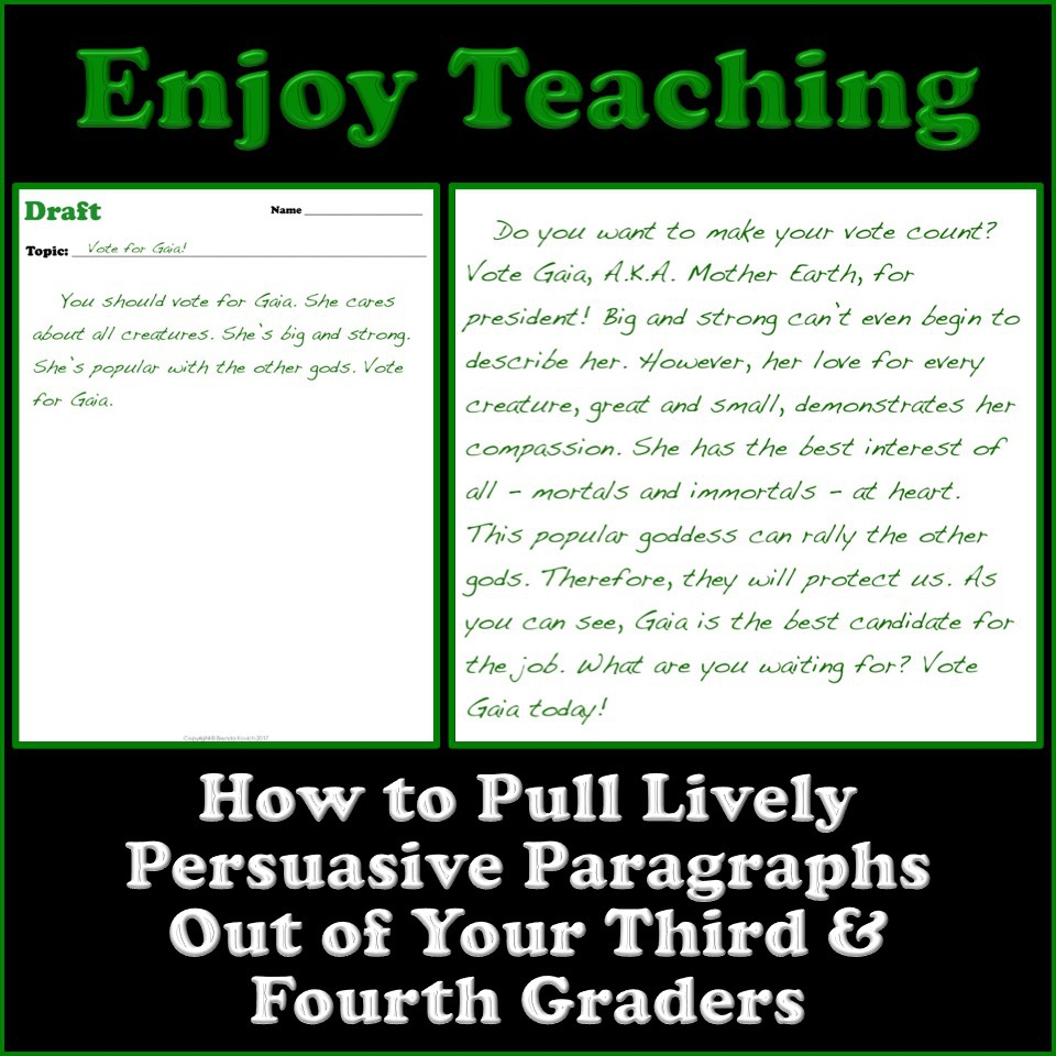 Teaching . . . Seriously: Writing, Part 2 (An Overview of ... |Persuasive Paragraph