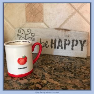 Morning Reflection - Be a Happy Teacher