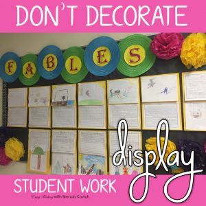 Decorate Your Classroom with Student Work
