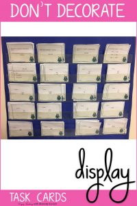 Decorate Your Classroom with Task Cards