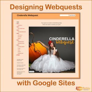 Designing Webquests with Google Sites