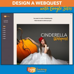Teachers use Google Sites to design websites. For example, in this Cinderella webquest, students with writing a parody. Tasks include exploring and comparing Cinderella folktales, reading a parody, and working through the writing process.