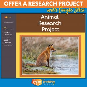 This animal research project, created with Google Sites, provides directions and exemplars.