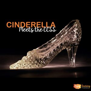 Cinderella Meets the CCSS