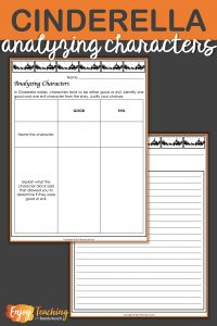 These Cinderella worksheets allow kids to analyze good or evil characters then write a character analysis.