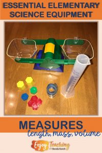 Elementary science equipment lets third grade, fourth grade, and fifth grade students measure length, mass, and volume.