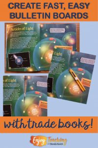 Create fast, easy science bulletin boards with trade books!