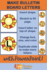 Create awesome bulletin board letters with PowerPoint.