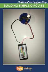 Let kids build a simple circuit to demonstrate a closed circuit.