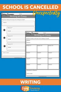 When school is cancelled unexpectedly, ask your students to write a persuasive essay. The topic is easy: Should we have to make up the days?