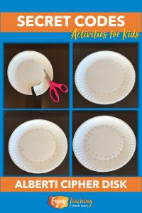 Make the Alberti Cipher Disk in your classroom. Kids use two paper plates to make the rotating secret code wheel.