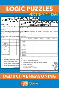 Kids love solving logic puzzles! Just teach them how to use deductive reasoning by eliminating choices.
