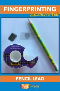 In the classroom, using pencil lead and tape to take fingerprints works great.