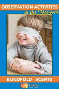 Kids love this blindfold activity. Ask them to name each item by its scent.