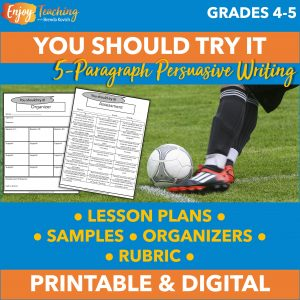 This five-paragraph essay prompt includes lesson plans, an example, organizers, a rubric, and more.