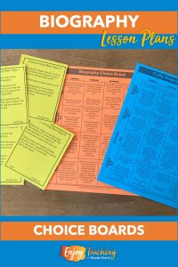 Your biography lesson plans should include options for students. Try these choice boards!