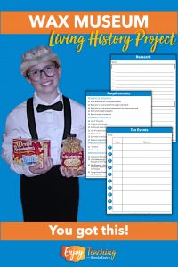 Plan a living history museum project for your fourth or fifth grade classroom. Kids research a famous person, write a monologue, then dress up and present. It's a wax museum come to life!