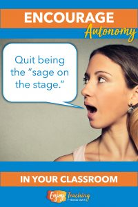"""Quit being the """"sage on the stage."""" To encourage autonomy, become a coach instead."""