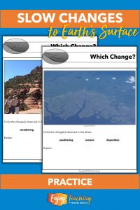 Kids look at photographs to determine whether weathering, erosion, or deposition are taking place.