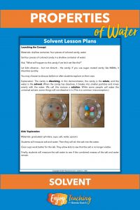 Kids explore water as a solvent. They dissolve candy and salt to investigate.
