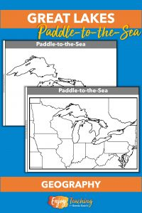 Printable maps support the study of geography as kids read Paddle-to-the-Sea.