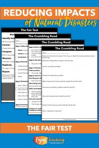 Students learn how to use a fair test to assess efforts to reduce impacts of a crumbling road.